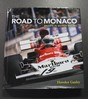 The Road to Monaco' signed by Howden Ganley.