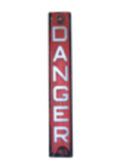 Original 'Danger' Sign