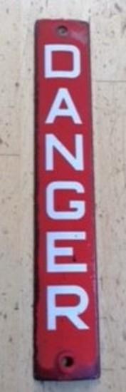 Enamelled 'Danger' Sign.