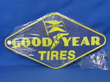 "New Metal/Tin Sign ""Good Year Tires"" - 18"" x 10"" - Made in China"