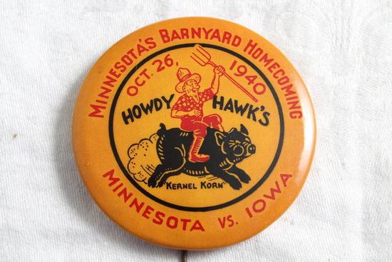1940 U of M Gophers vs Iowa Homecoming Pinback Howdy Hawks
