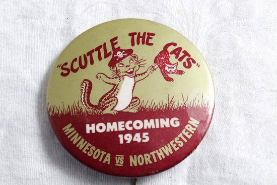 1945 U of M Gophers vs Northwestern Homecoming Pinback Scuttle Cats