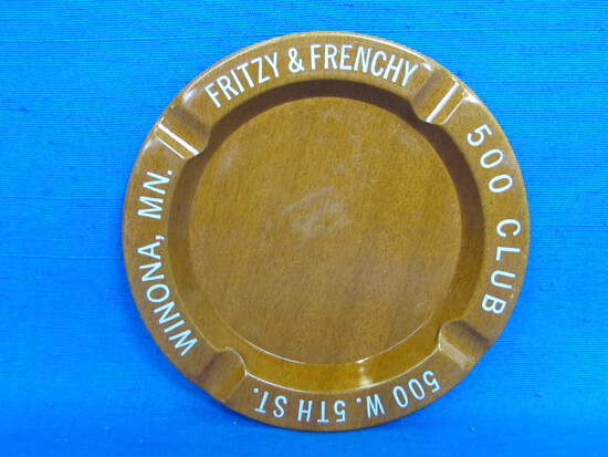 "Vintage Tin Ashtray ""Fritzy & Frenchy 500 Club Winona, MN.""  4 1/2"" in diameter"