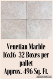Venetian Marble 16X16 32 Boxes Per Pallet, Approx. 496 Sq. Ft.
