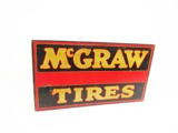 1930s MCGRAW TIRES TIN AUTOMOTIVE GARAGE FLANGE SIGN