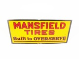 1930S MANSFIELD TIRES EMBOSSED TIN GARAGE SIGN