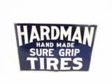1920S HARDMAN HAND MADE SURE GRIP TIRES EMBOSSED TIN SIGN