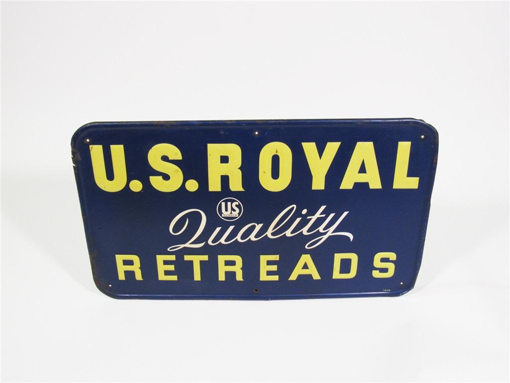1959 U.S. ROYAL QUALITY RETREADS EMBOSSED TIN GARAGE SIGN