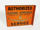 1930S AUTHORIZED EATON SPRINGS SERVICE TIN FLANGE SIGN