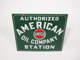 CIRCA EARLY 1930S AUTHORIZED AMERICAN OIL COMPANY STATION PORCELAIN FILLING STATION SIGN