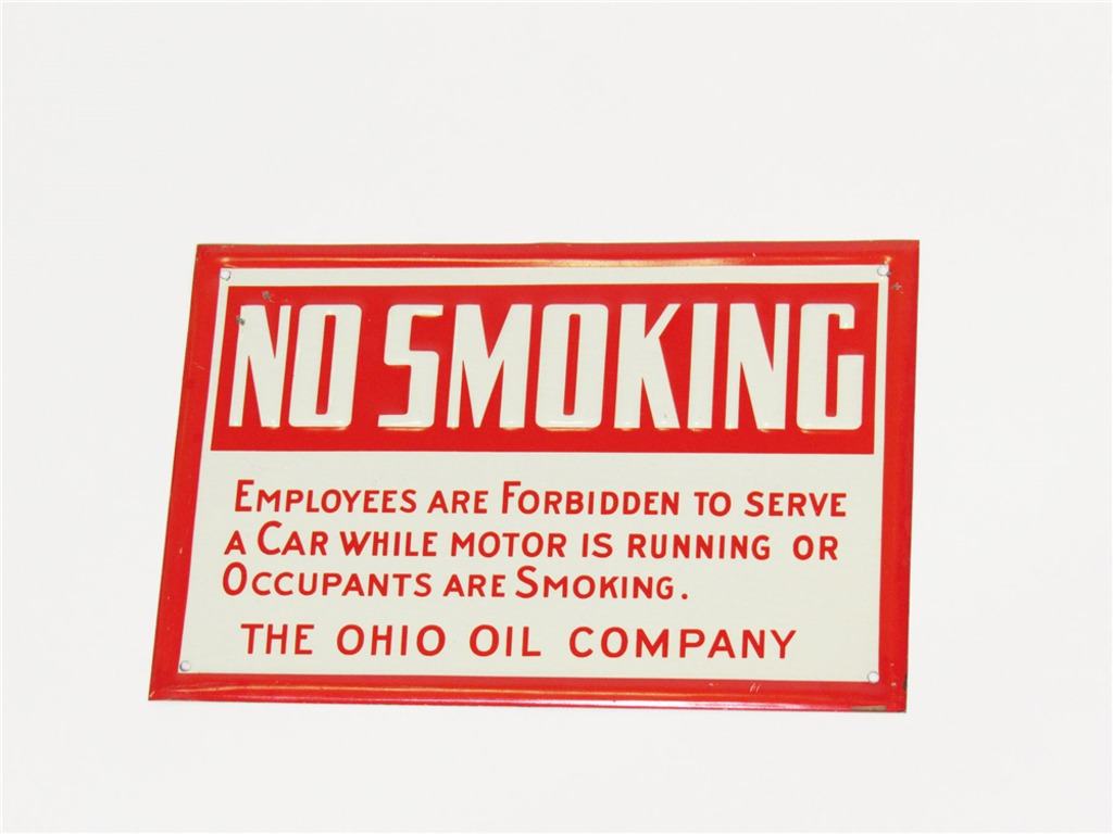 1940S OHIO OIL COMPANY NO SMOKING EMBOSSED TIN SERVICE STATION FUEL ISLAND SIGN