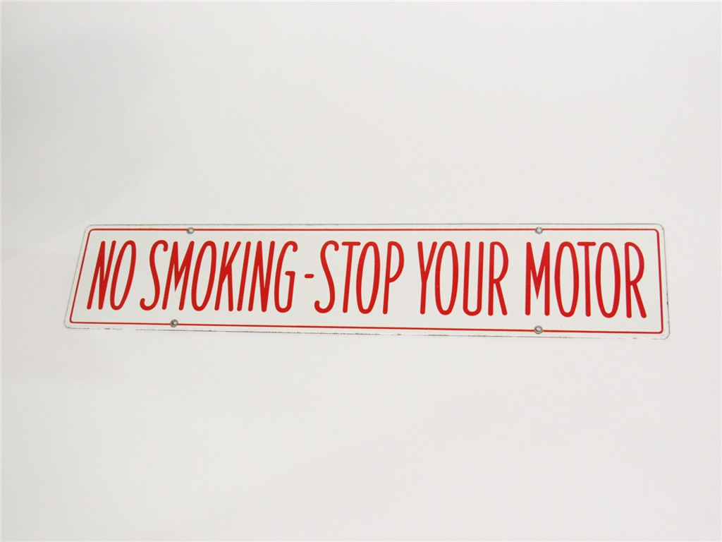 CIRCA 1940S-50S NO SMOKING - STOP YOUR MOTOR PORCELAIN SERVICE STATION FUEL ISLAND SIGN