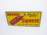 1930S ORANGE SQUEEZE SODA EMBOSSED TIN SIGN
