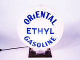 ORIENTAL ETHYL GASOLINE GAS PUMP GLOBE