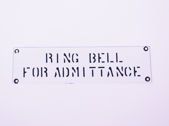 CIRCA 1930S RING BELL FOR ADMITTANCE PORCELAIN SIGN