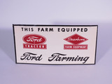 1940S FORD TRACTOR - DEARBORN FARM EQUIPMENT TIN SIGN