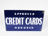 1940S APPROVED CREDIT CARDS HONORED PORCELAIN SIGN