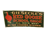 1920S-30S GIESECKE'S RED GOOSE SCHOOL SHOE EMBOSSED TIN SIGN