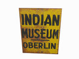 CIRCA 1950S-60S INDIAN MUSEUM - OBERLIN TIN SIGN