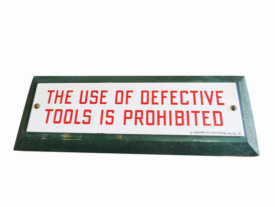 "1940S CONOCO ""USE OF DEFECTIVE TOOLS IS PROHIBITED"" PORCELAIN SIGN"