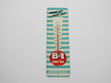 LATE 1950S B-1 SODA EMBOSSED TIN THERMOMETER