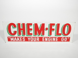 CIRCA 1950S CHEMO-FLO ENGINE ADDITIVE TIN SIGN