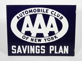 1940S-1950S AAA AUTOMOBILE CLUB OF NEW YORK SAVINGS PLAN TIN FLANGE SIGN