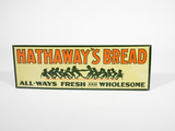 1930S HATHAWAY'S BREAD EMBOSSED TIN SIGN