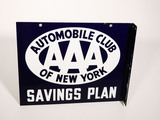 1940S AAA AUTOMOBILE CLUB OF NEW YORK SAVINGS PLAN PORCELAIN FLANGE SIGN