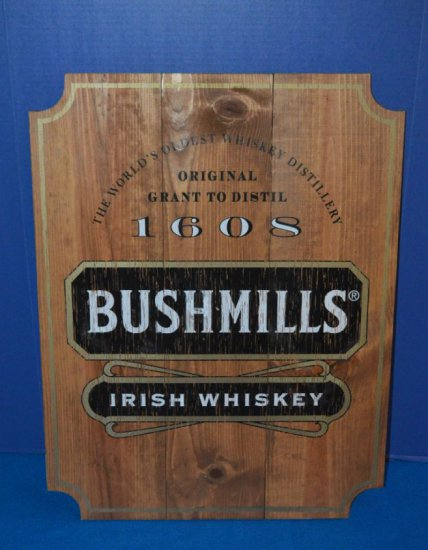 BUSHMILL'S IRISH WHISKEY WOODEN SIGN,