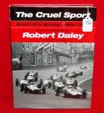The Cruel Sport Grand Prix Racing 1959 - 1967