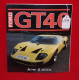 Ford GT40 Softback Book by John S Allen