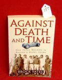 Against Death & Time One Fatal Season in Racing