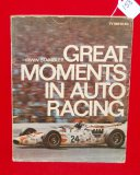 Great Moments in Auto Racing by Irwin Stambler