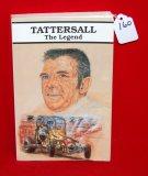 Tattersall The Legend Softback Book