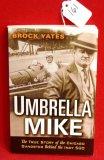 Umbrella Mike by Brock Yates Softback Book