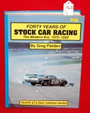 Forty Years of Stock Car Racing 1972 - 1989
