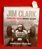 Jim Clark Grand Prix Legend by Andrew Tulloch