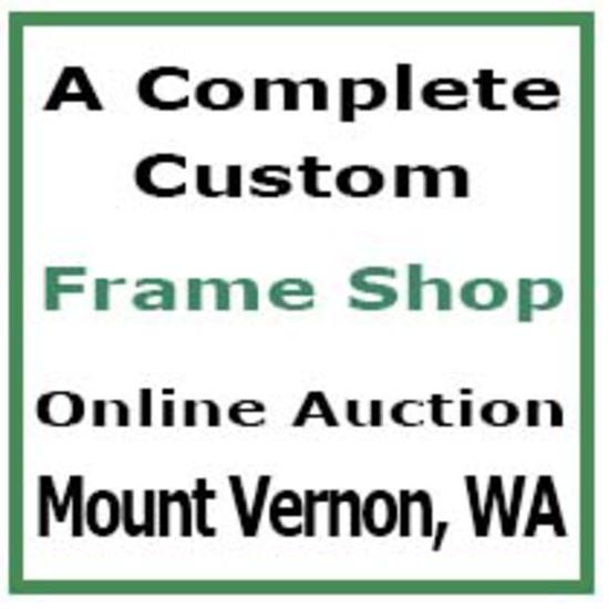 Custom Frame Shop - Mount Vernon WA - Auction