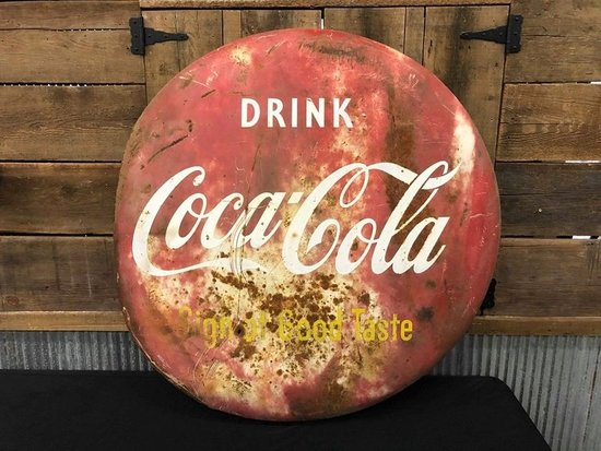 Drink Coca Cola Sign of Good Taste Tin Button Sign