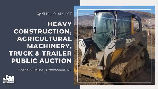 Heavy Const Equip & Ag Machinery Public Auction