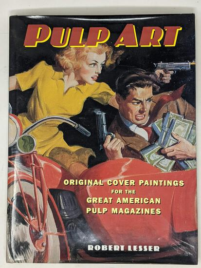 """""""Pulp Art, the Original Cover Paintings for the Great American Pulp Magazines"""" by Robert Lesser"""