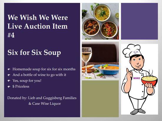 Six for Six Soup