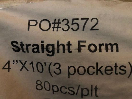 """(80) BRAND NEW 4"""" x 10' straight forms. 3 pockets"""