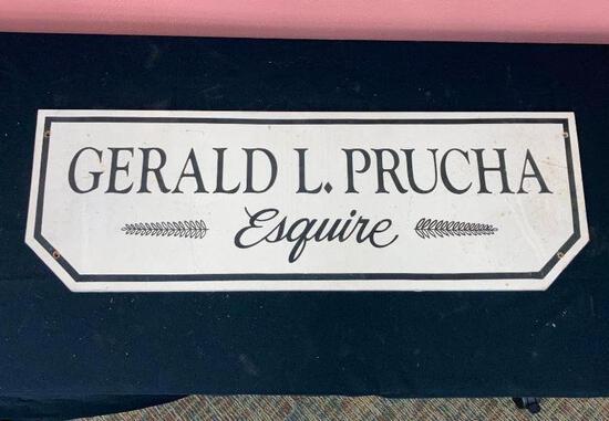 Gerald L. Prucha Sign