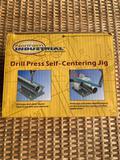 Drill Press Self Centering Jig