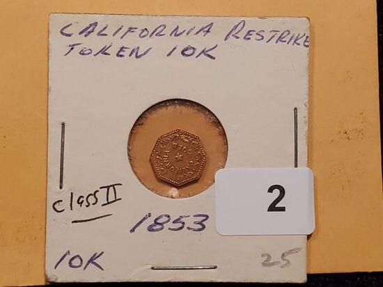 GOLD! 1853 California Gold Token