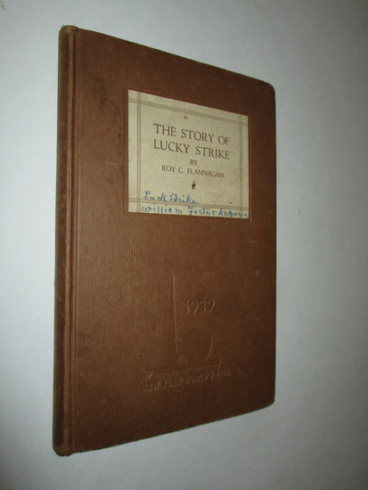 """Vintage Book """"The Story of Lucky Strike"""" by Roy C. Flannagan - New York Worlds Fair Edition"""