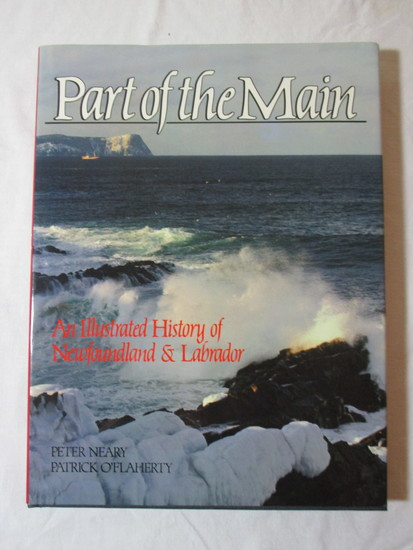 Part of the Main Hard:  An Illustrated History of Newfoundland & Labrador