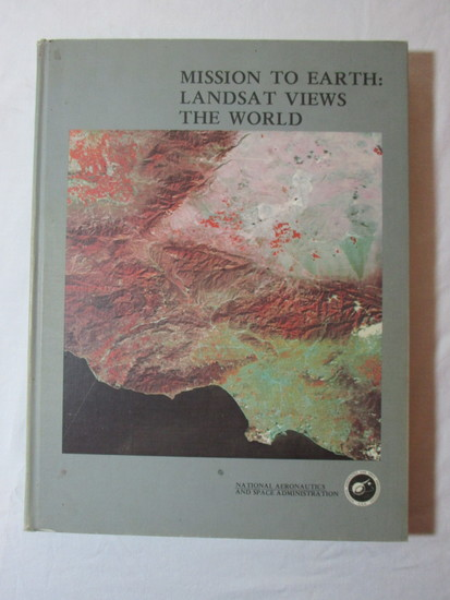 Coffee Table Book - Mission to Earth: Landsat Views The World